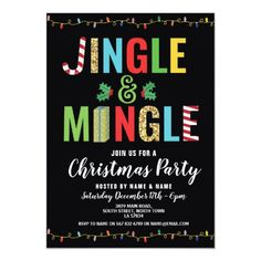 Jingle and Mingle Christmas Party Holidays Invite Jingle and Mingle Christmas Party Invitation. Simply change the text to suit your party. Back print included. Invitations, greetings and products for Christmas / the holiday season. Work Christmas Party Ideas, Holiday Party Themes, Office Holiday Party, Christmas Party Decorations, Xmas Party, Holiday Parties, Party Time, Christmas Party Themes For Adults, Holiday Ideas