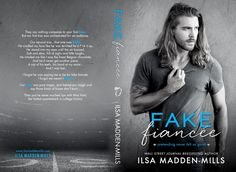 Fangirl Moments And My Two Cents @fgmamtc: Fake Fiancée by Ilsa Madden Mills Cover Reveal @ilsamaddenmills #fakefiancee #ilsamaddenmills #coverreveal