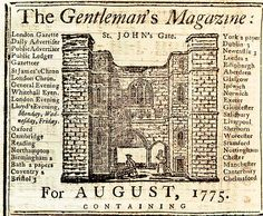 published  #nglin england, the gentleman's magazine, considered the first modern magazine. it was intended for contemporary entertainment and includes essays, stories, poems and political commentary.   #printing #printinghistory #type #historyofpublishing #magazine #magazinehistory #gentlemensmagazine #england