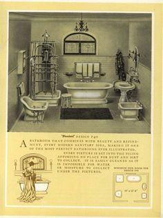 Modern Bathrooms, 1909.  Standard Sanitary Mfg. Co.  From the Association for Preservation Technology (APT) - Building Technology Heritage Library, an online archive of period architectural trade catalogs. Select an era or material and become an architectural time traveler.: