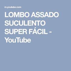 LOMBO ASSADO SUCULENTO SUPER FÁCIL - YouTube