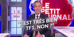 """""""Bah c'est très bien TF1, non"""