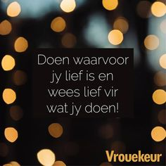 21728535_1626569364060494_4501450554538448021_n God Quotes About Life, Life Quotes, Falling In Love Quotes, Afrikaanse Quotes, Staying Positive, Inspirational Quotes, Motivational, Letter Board, Positive Quotes