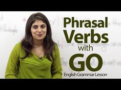 #Phrasal verbs: #GO  Video + definitions + examples