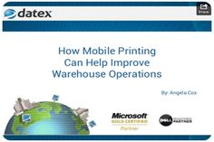 How Mobile Printing Can Help Improve Warehouse Operations. Make the most of your facility with easy to implement technological changes.