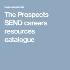 The Prospects SEND careers resources catalogue Digital Literacy, Equality, Catalog, Career, Social Equality, Carrera, Brochures