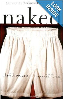 Naked: David Sedaris: 9780316777735: Amazon.com: Books