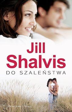 Ktoż z nas nie marzył o tym, żeby zakochać się do szaleństwa? Jill Shalvis, Romans, Music, Books, Movies, Movie Posters, Healthy Foods, Poster, Health