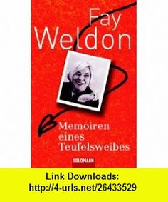 Memoiren eines Teufelsweibes (9783442462735) Fay Weldon , ISBN-10: 3442462738  , ISBN-13: 978-3442462735 ,  , tutorials , pdf , ebook , torrent , downloads , rapidshare , filesonic , hotfile , megaupload , fileserve