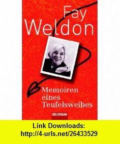 Memoiren eines Teufelsweibes (9783442462735) Fay Weldon , ISBN-10: 3442462738  , ISBN-13: 978-3442462735 ,  , tutorials , pdf , ebook , torrent , downloads , rapidshare , filesonic , hotfile , megaupload , fileserve