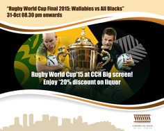 Come join us! Rugby World Cup 2015 : Wallabies vs All Blacks at CCH Big Screen on 31st of October 08.30pm onwards. Enjoy *20% discount on liquor. Let the game begin! #Colombocityhotel #RugbyWorldCup2015