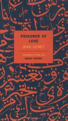 Prisoner of Love (New York Review Books Classics) by Jean Genet