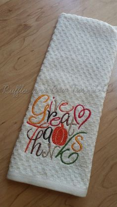 Thanksgiving Farmhouse Home Decor - Kitchen Decor - Embroidered Kitchen Hand towel - Hostess gifts - Gifts for the home - Kitchen Decor by rufflesandbowties on Etsy