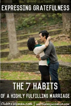 How gratefulness can make such a difference in your relationship. The Essential Habit of Expressing Gratefulness. #7habits