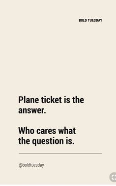 Plane ticket is the answer. Who cares what the question is.