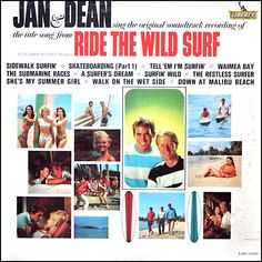 """Ride The Wild Surf"" (1964, Liberty) by Jan And Dean."