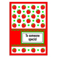 Free printable A5 greetings card and sentiment messages, Strawberry pattern in red and green, for birthday's, get well, thank you, anniversaries, invitations and other occasions from Crafty Ferret.