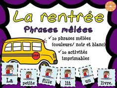 La rentrée scolaire - Phrases mêlées - French Back to school A Level French, French Class, First Day Of School, Back To School, Gcse French, French Conversation, French For Beginners, France