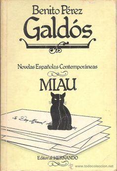 Miau - Benito Perez Galdos