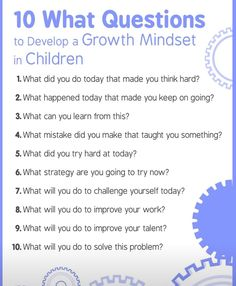 Questions to build growth mind set.