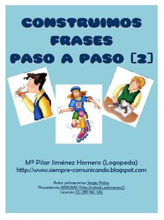Paso a Paso 2 (and also 1 from same author) sentence cards, but on SCRIBD Speech Language Therapy, Speech And Language, Speech Therapy, First Grade Classroom, Spanish Classroom, Word Building, Educational Crafts, Speech Activities, Literacy Centers
