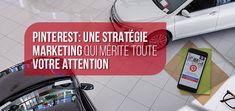 Pinterest permet de partager vos centres d'intérêt et passions à travers des albums de photographies glanées sur Internet. Avec 35% de personnes susceptibles d'acheter une nouvelle voiture dans les six prochains mois, cette application mérite assurément votre l'attention.   #Pinterest #StratégieDMarketing #Automobile #IdéesDeMarketing