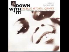 The Blue Mitchell Quintet - Hi-Heel Sneakers - 1965