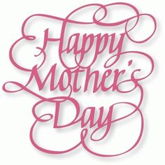 Silhouette Design Store: happy mother's day - flourished calligraphy