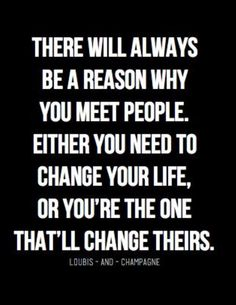 New quotes about strength change motivation wisdom Ideas Great Quotes, Quotes To Live By, Quotes Inspirational, Meet People Quotes, Quotes About Meeting People, Meeting Someone New Quotes, Quotes About Special People, Meeting New Friends Quotes, Quotes About Affairs
