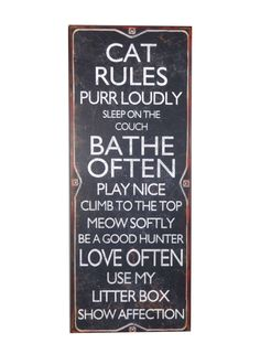 A Loja do Gato Preto | Painel Cat Rules #alojadogatopreto Litter Box, Decoration, Chalkboard Quotes, Art Quotes, Home Decor, Moldings, Rugs, Flashlight, Dashboards