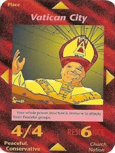 Vatican City ... is this where the false prophet comes from...Illuminati card game predicts the events that they are conspiring to carry out