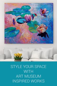 Take inspiration from the masters with works of art you can enjoy in your own home!