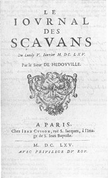 Le Journal des Scavans, fundado por Denis de Sallo en 1665; la primera publicación especializada de Europa.