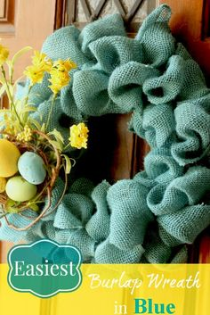 easiest burlap wreath in blue. perfect for spring