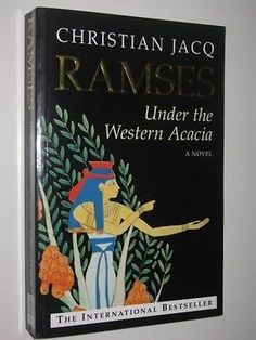 Under the Western Acacia: Ramses Series #5 by CHRISTIAN JACQ - 1998 Large PB…