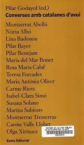 Converses amb catalanes d'avui / edició a cura de Pilar Godayol - Vic : Eumo, 2012
