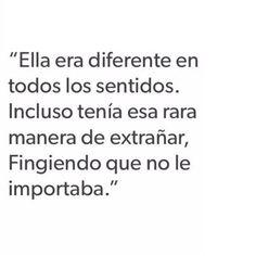 Ella era diferente...