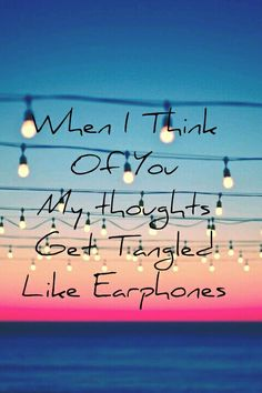 When I think of you...