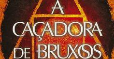 #DicadeLivros A Caçadora de Bruxos da autora Virginia Boecker publicado no Brasil pela Galera Record.