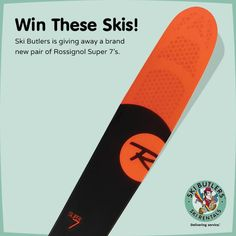 We are excited to announce our first ski giveaway of the season. Head over to our Instagram page to be entered to win a pair of brand new Rossignol Super 7's!  http://instagram.com/skibutlers