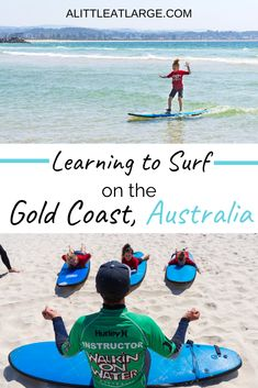 Looking to teach your little ones to surf while in Australia? There's no better place to learn to surf than on the Gold Coast! Read here for what to expect from your first lesson and where you should do it. Gold Coast Australia, Visit Australia, Australia Travel, Queensland Australia, Travel With Kids, Family Travel, Summer Travel, Water Surfing, Airlie Beach