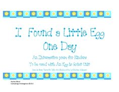 This is an interactive poem to go with my An Egg is Quiet Unit.  It is appropriate for Kindergarten and teaches reading fluency and expressions as ...