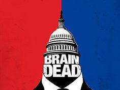BrainDead, Season 1 , https://www.amazon.com/dp/B01H0KBQS2/ref=cm_sw_r_pi_dp_x_iG0yAbYY8H7NC