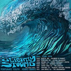 #SlightlyStoopid with Perro Bravo & Fortunate Youth