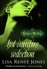 Hot Vampire Seduction 'Book 2' (Vampire Wardens Trilogy) By: Lisa Renee Jones