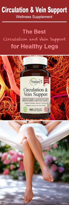 Circulation and Vein Support supplement. The Best Circulation and Vein Support wellness supplement for Healthy Legs.