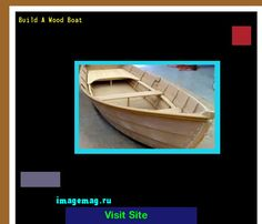 Build A Wood Boat 074648 - The Best Image Search