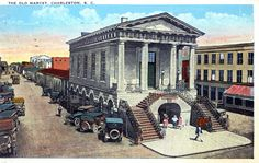 The Old Market, Charleston, S.C.  Postmarked 1930