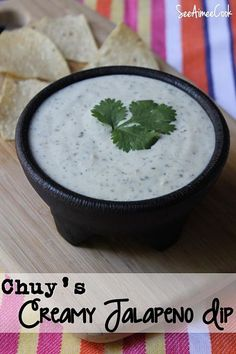 Chuy's Creamy Jalapeno Dip  Love this stuff!!!! CHUY'S CREAMY JALAPENO DIP Ingredients: 1 1/3 cups mayonnaise 1/3 cup buttermilk 1/3 cup chopped jalapeno 1/3 cup green chili 1/3 cup cilantro leaf 1 (1 ounce) packet dry ranch dressing miix Directions:::::: Mix ingredients in blender or food processor, until smooth. Serve with tortilla chips, or as a salad dressing.