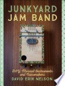 Junkyard jam band : DIY musical instruments and noisemakers
